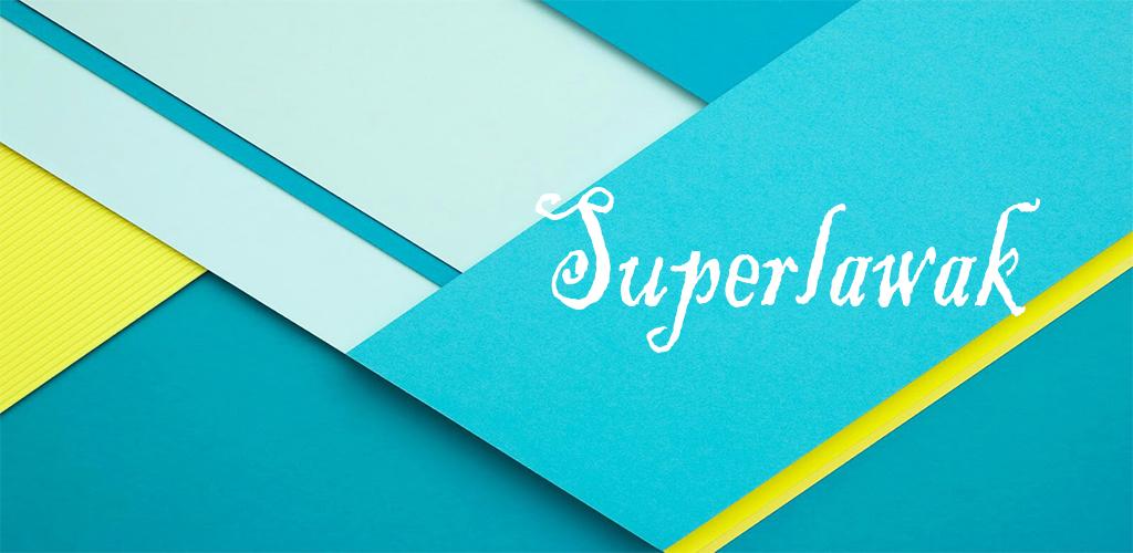 SUPERLAWAK Aplikasi Mobile Terbaru di Malaysia