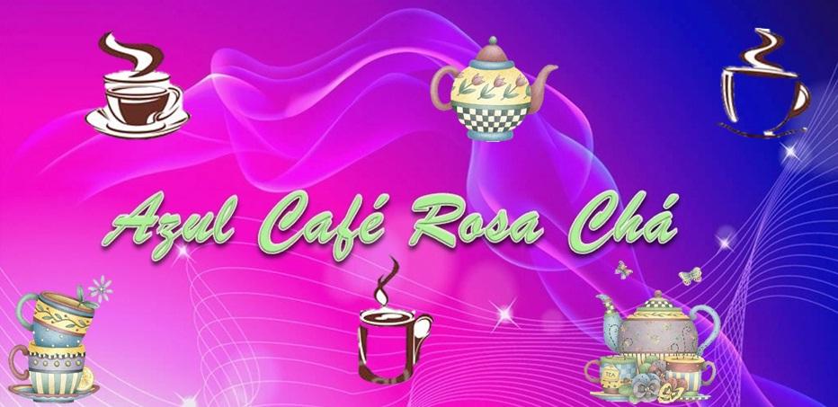 Azul.Café.Rosa.Chá