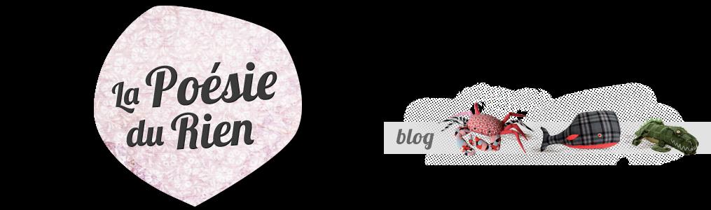 La poésie du rien - Blog