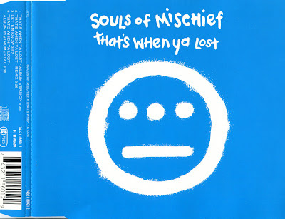 Souls Of Mischief – That's When Ya Lost (Germany CDS) (1993) (320 kbps)