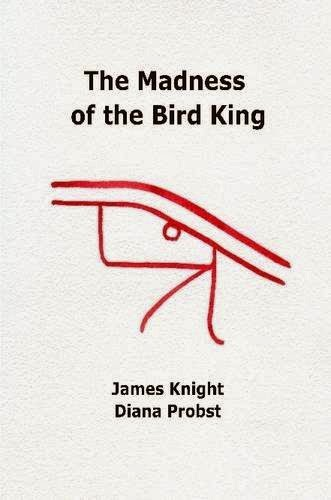 Madness of the Bird King