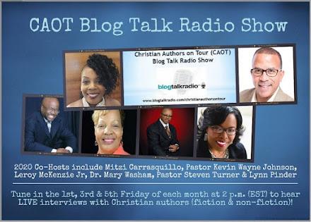 The Christian Authors on Tour (CAOT) Blog Talk Radio Show
