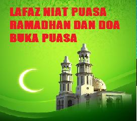 Lafaz Niat Puasa Ramadhan Dan Doa Berbuka Puasa dalam rumi