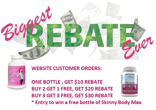 Not in the USA or prefer to buy online, you can get a rebate on Skinny Body Max or Skinny Fiber. Your choice! Save on either product!
