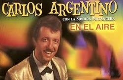 Carlos Argentino & La Sonora Matancera - Perdoname Vida