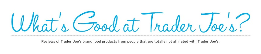 What's Good at Trader Joe's?