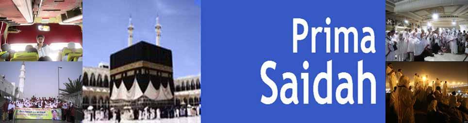 PRIMA SAIDAH : Travel Haji Dan Umroh