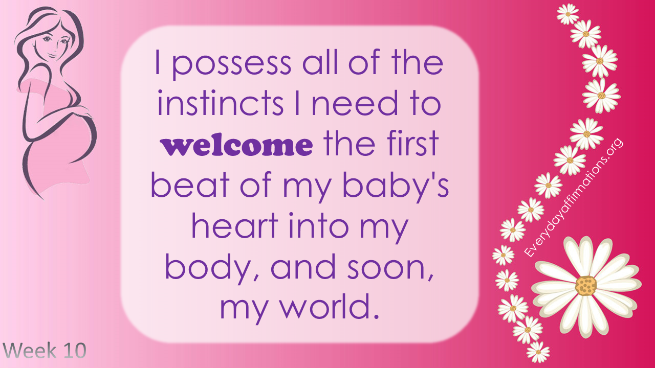 Positive Pregnancy Affirmations First Trimester Week 10