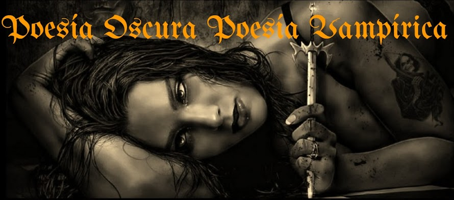 Poesía Oscura Poesía Vampírica