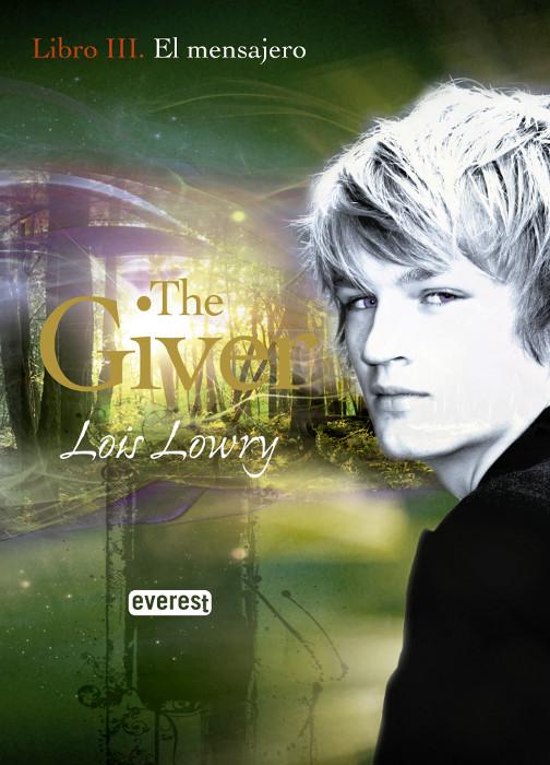 JUVENIL: El Mensajero (The Giver #3) : Lois Lowry [Everest, Mayo 2010] PORTADA
