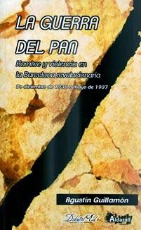 'La guerra del pan'. ºUn nou llibre de Agustí Guillamón