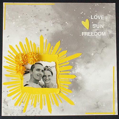 LOVE, SUN, FREEDOM….