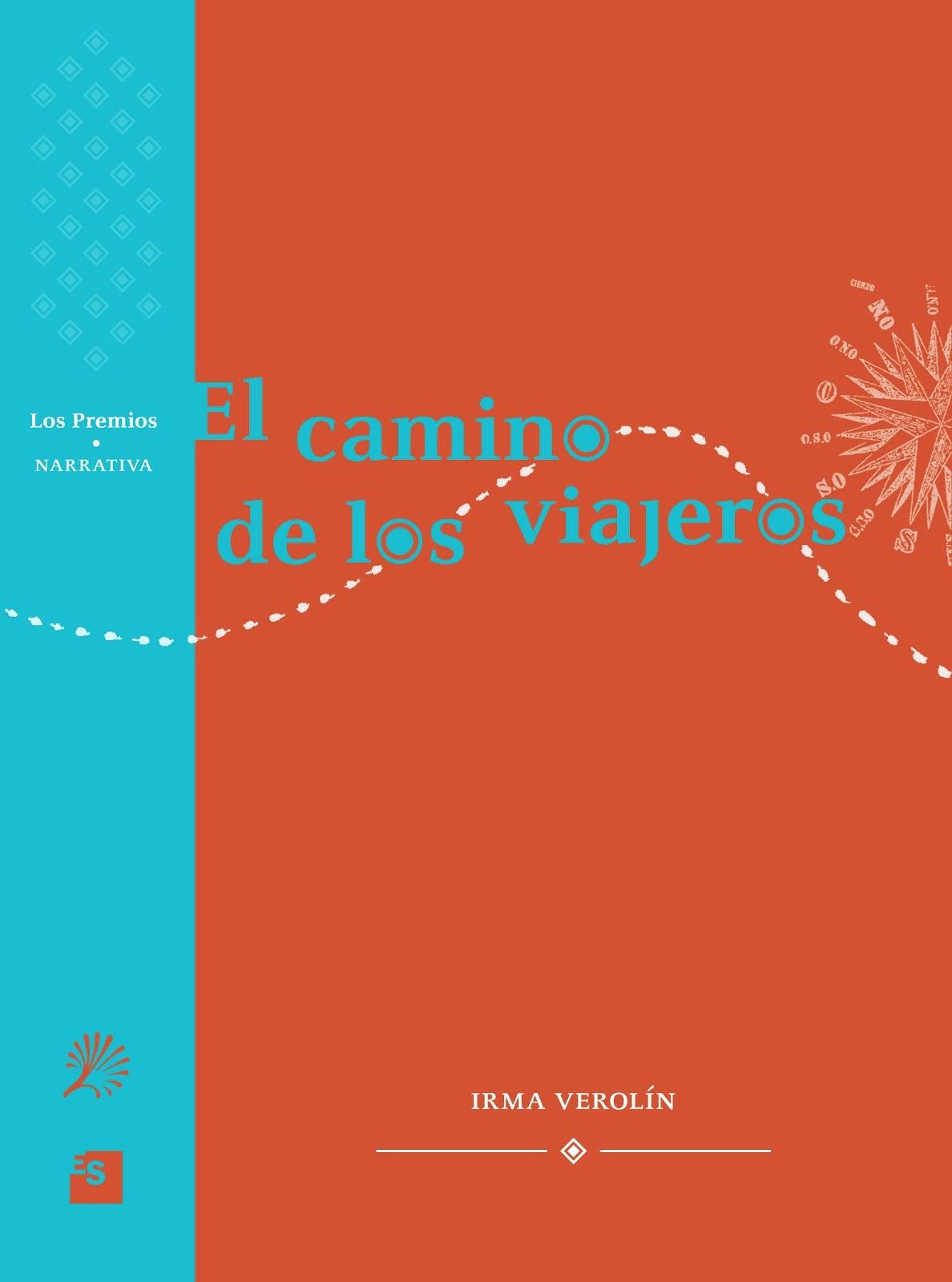 El camino de los viajeros- Ed. UNL- Santa Fe 2012