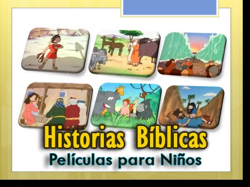 Historias Bíblicas - Películas para Niños