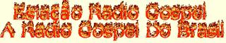 Web Estação Rádio Gospel da Cidade de Cariacica ao vivo
