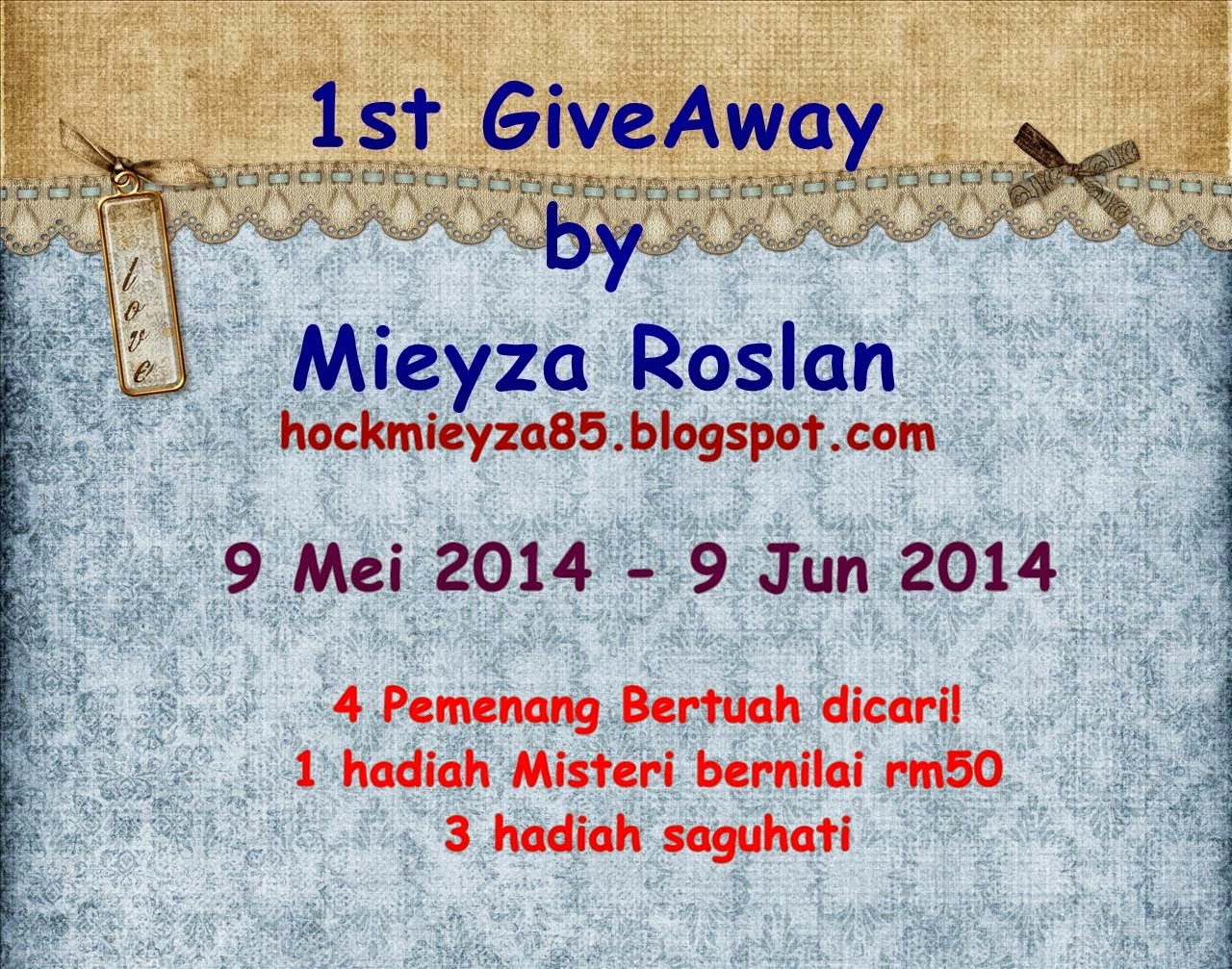 http://hockmieyza85.blogspot.com/2014/05/1st-give-away-by-mieyza-roslan.html