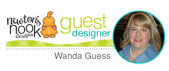 Guest Designer Wanda Guess | Newton's Nook Designs