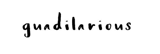 Guadilarious