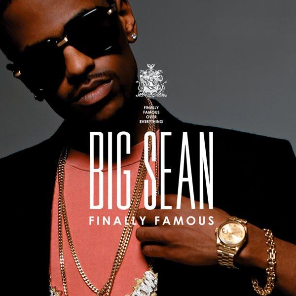 big sean finally famous deluxe edition. Big Sean - Finally Famous