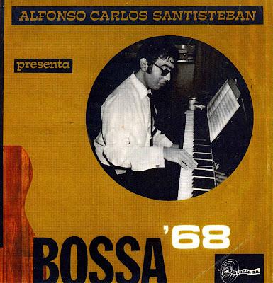 Alfonso Carlos Santisteban - Bossa \'68  1968 (Sintonia)