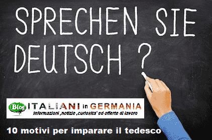 Imparare il tedesco 10 motivi per la lingua germania