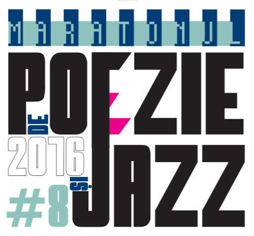 Maratonul de Poezie Blues si Jazz / 2016