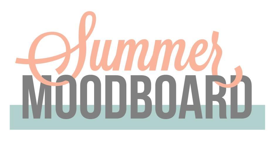 My Summer Moodboard: Go On!!!
