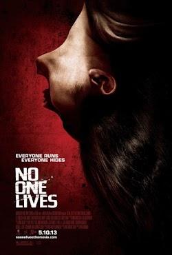 Không Chừa Một Ai - No One Lives (2012) Poster
