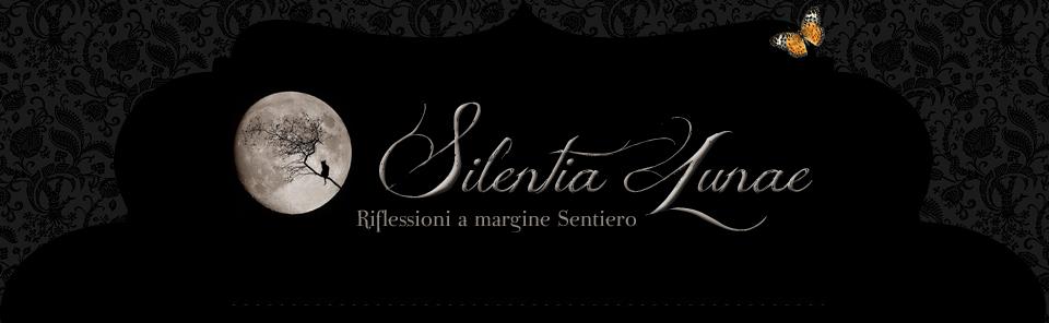 • Silentia Lunae •