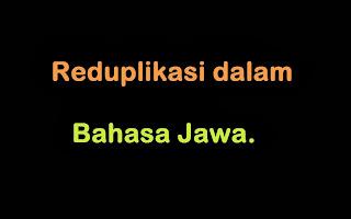 Reduplikasi dalam bahasa Jawa