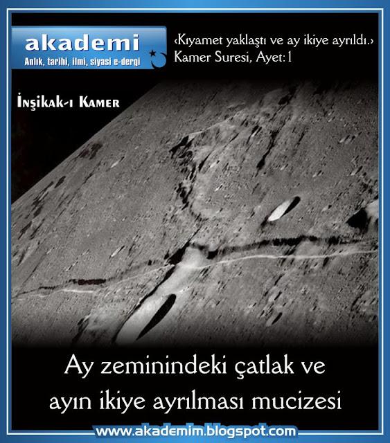 Ay zeminindeki çatlak ve ayın ikiye ayrılması mucizesi (inşikak-ı kamer)