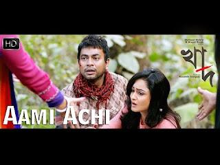 Aami Achi bengali song lyrics - Arijit Singh - Khaad (2014)