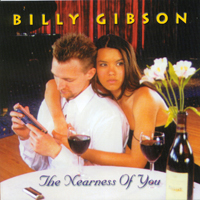 Billy GIBSON - The Nearness Of You