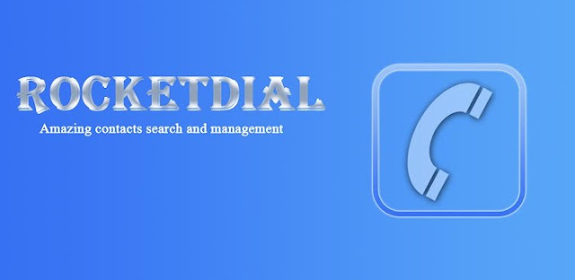 RocketDial Pro Dialer&Contacts v3.3.3