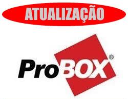 Atualização ProBox modelos 530 / 630 /830 de 24/11/12
