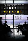 Dirty Weekend (2015) ()