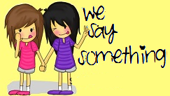 We Say Something