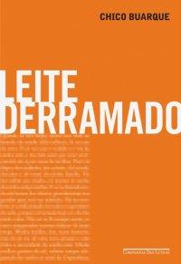 Joana leu: Leite derramado, de Chico Buarque