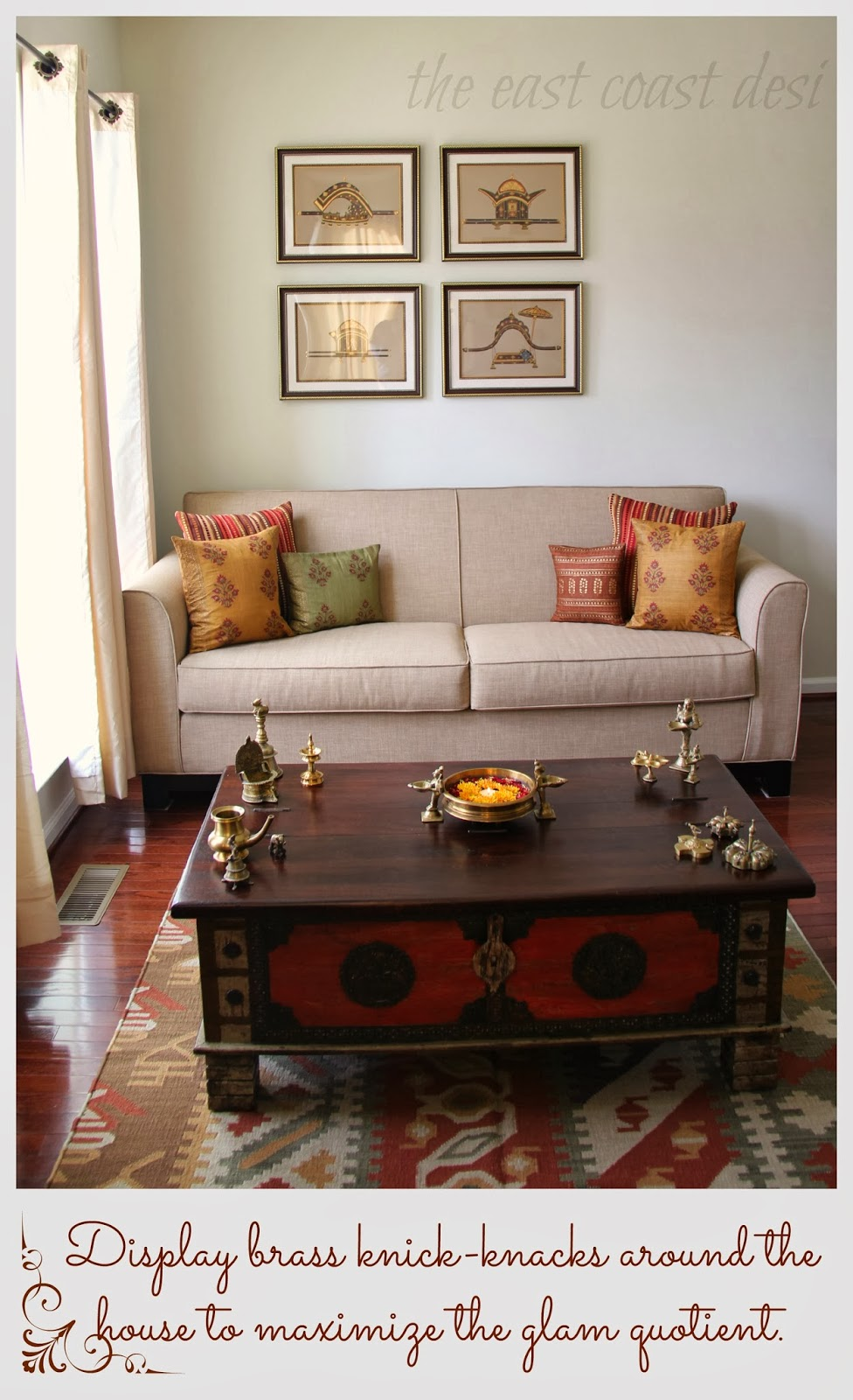 The east coast desi my living room a reflection of india for 007 room decor