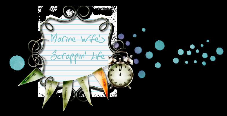 Marine Wife's Scrappin' Life