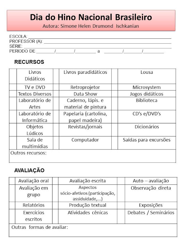 Extremamente Simone Helen Drumond : PLANEJAMENTO (HINO NACIONAL BRASILEIRO) QZ81