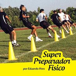 CONHEÇA O SUPER PREPARADOR FÍSICO