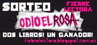 http://fiebrelectora.blogspot.com.es/2015/01/sorteo-odio-el-rosa.html
