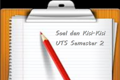 Soal dan Kisi-kisi UTS IPS Semester II