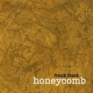 Los mejores discos de 2005 FRANK BLACK - Honeycomb