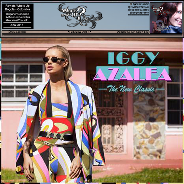 IGGY-AZALEA-DISCO-PLATINO-COLOMBIA-ÁLBUM-DEBUT-THE-NEW-CLASSIC