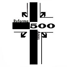 500 anos de Reforma Protestante (1517-2017)
