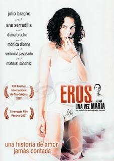 Eros una vez María (2007).