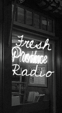 Fresh Produce Radio