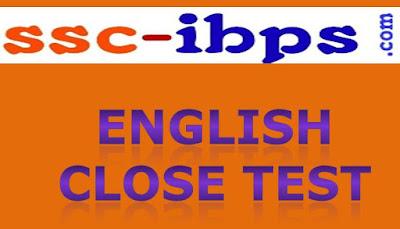 ENGLISH CLOSE TEST:: IBPS CLERK MAINS UPDATED